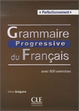 Grammaire progressive du français, perfectionnement: livre de l'élève