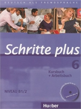 Schritte plus 6: Kursbuch, mit Audio-CD zum Arbeitsbuch