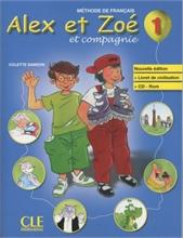 Alex et Zoé et compagnie 1: livre de l'élève