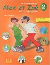 Alex et Zoé et compagnie 2: livre de l'élève + livret de civilisation