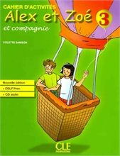 Alex et Zoé et Compagnie 3 : Cahiers d'activités