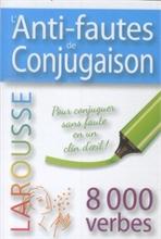 Anti-fautes de conjugaison - 8'000 verbes