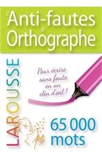 Anti-fautes d'orthographe - 65'000 mots